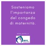 Sosteniamo l'importanza del congedo di maternità